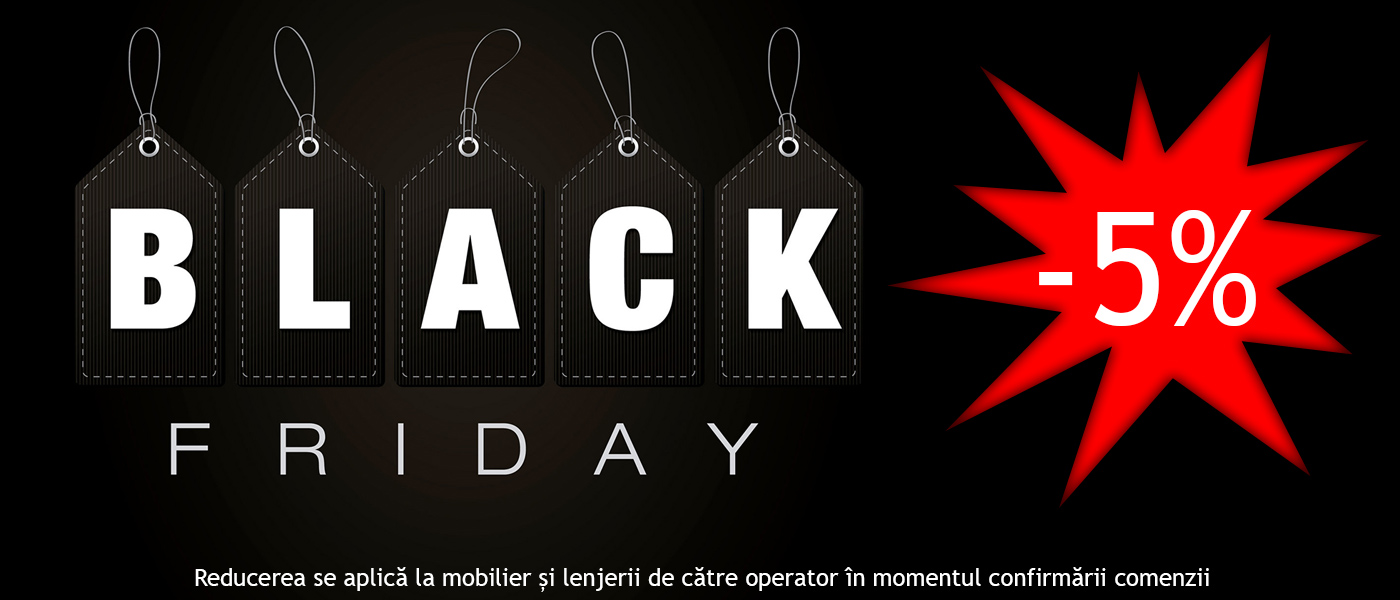 Black Friday - Reducere 5%